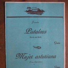 Partituras musicales: PARTITURA DE PATALEAS Y MUJER ASTURIANA, INDIVIDUALIZADA PARA INSTRUMENTOS. Lote 22382575