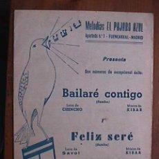 Partituras musicales: PARTITURA DE BAILARE CONTIGO Y FELIZ SERE, INDIVIDUALIZADA PARA INSTRUMENTOS. Lote 22398503