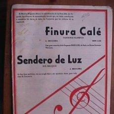 Partituras musicales: PARTITURA DE FINURA CALE Y SENDERO DE LUZ, INDIVIDUALIZADA PARA INSTRUMENTOS. Lote 22398534