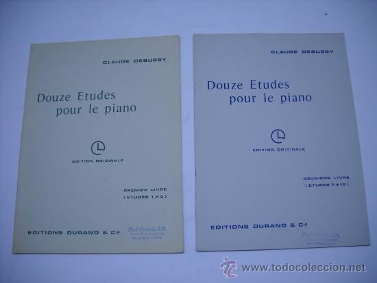 PARTITURA.CLAUDE DEBUSSY DOUZE ETUDES POUR LE PIANO.1 Y 2 LIBRO.ESTUDIOS 1 AL 12 (Música - Partituras Musicales Antiguas)