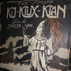 Partituras musicales: KU-KLUX-KLAN: PARTITURA ILUSTRADA DE FOX TROT, FOX-SHIMMY, 1923.. Lote 96655598