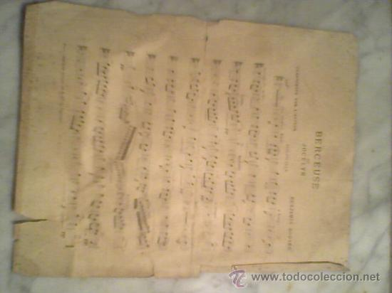 PARTITURA ANTIGUA SIGLO XIX BERCEUSE DE JOCELYN POR BENJAMIN GODARD (Música - Partituras Musicales Antiguas)