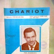 Partituras musicales: PARTITURA, CHARIOT, LA TIRRA, JOSE GUARDIOLA. Lote 24609885