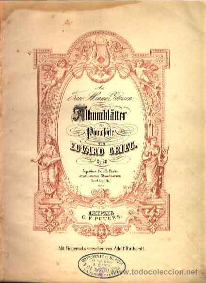 ALBUMBLATTER PARA PIANOFORTE DE EDVARD GRIEG OP. 28 EDICIÓN PETERS (Música - Partituras Musicales Antiguas)