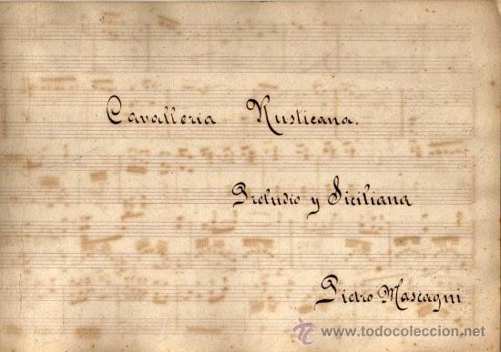 ANTIGUA PARTITURA MANUSCRITA - CAVALLERIA RUSTICANA - PRELUDIO Y SICILIANA - PIETRO MASCAGNI (Música - Partituras Musicales Antiguas)