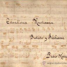 Partituras musicales: ANTIGUA PARTITURA MANUSCRITA - CAVALLERIA RUSTICANA - PRELUDIO Y SICILIANA - PIETRO MASCAGNI. Lote 26373609