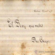 Partituras musicales: ANTIGUA PARTITURA MANUSCRITA - EL REY QUE RABIÓ - ACTOS 1º (FINAL) Y 2º - R. CHAPI. Lote 26373845