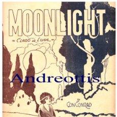 Partituras musicales: PARTITURA PARA PIANO: MOONLIGHT. SHIMMY - FOX TROT .BY CON CONRAD (CLARO DE LUNA). Lote 26554921