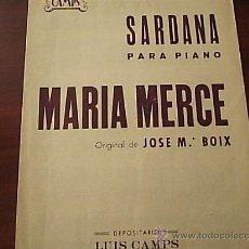 Partituras musicales: PARTITURA SARDANA PARA PIANO MARIA MERCEJOSE MªBOIX. Lote 26931631