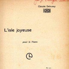 Partituras musicales: L'ISLE JOYEUSE CLAUDE DEBUSSY. Lote 27011626