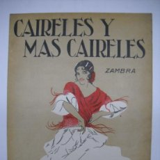 Partituras musicales: PARTITURA.CAIRELES Y MAS CAIRELES.ZAMBRA.MÚSICA PABLO LUNA.EDIT ILDEFONSO ALIER.4PP .24,5X33,5. Lote 27539025