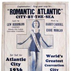 Partituras musicales: MARCHA ROMANTIC ATLANTIC, PARA LA CONVENCIÓN DE LA AMERICAN LEGION CELEBRADA EN ATLANTIC CITY - 1936. Lote 28462015