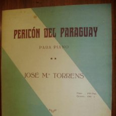Partituras musicales: PERICON DEL PARAGUAY PARA PIANO J. M. TORRES. Lote 28517891