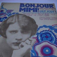 Partituras musicales: PARTITURA. BONJOUR MIMI. ONE-STEP. POR FRAD MELE. 1923 EDI. FRANCIS SALABERT. 27X35, 3 PAG.. Lote 28972642
