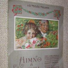 Partituras musicales: HIMNO A VALENCIA, DE JOSÉ SERRANO. Lote 29556269