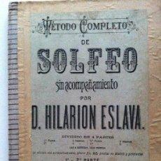 Partituras musicales: MÉTODO COMPLETO DE SOLFEO SIN ACOMPAÑAMIENTO POR D. HILARION ESLAVA 1ª Y 2ª PARTE. Lote 29878914