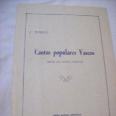Partituras musicales: J. GURIDI, CANTOS POPULARES VASCOS SERIE DE OCHO CANTOS. Lote 30148888