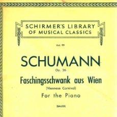 Partituras musicales: SCHUMANN - OP. 26 VIENNESE CARNIVAL (SCHIRMER'S, 1946) . Lote 30214535