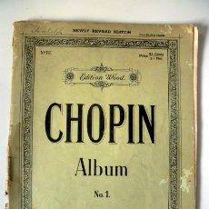 Partituras musicales: ANTIGUA PARTITURA CHOPIN ALBUM * EDITION WOOD. Lote 30274457
