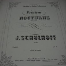 Partituras musicales: PARTITURA PARA PIANO. J. SCHULHOFF: DEUXIEME NOCTURNE. OP. 19. 7 PAGS. MILAN, F. LUCCA. LOMERA . Lote 30513220