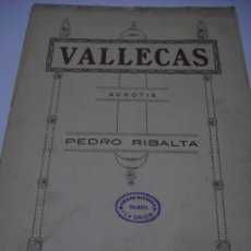 Partituras musicales: PARTITURA. PEDRO RIBALTA: VALLECAS. SCHOTIS. 3 HOJAS.. Lote 30619207