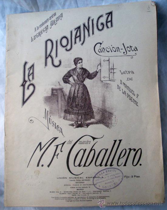 PARTITURA LA RIOJANICA, CANCIÓN-JOTA DEDICADA A LUCRECIA ARANA. (Música - Partituras Musicales Antiguas)
