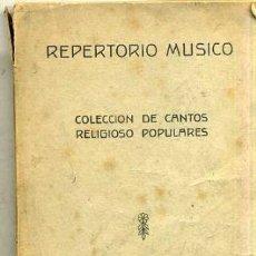 Partituras musicales: REPERTORIO MÚSICO - COLECCIÓN DE 50 CANTOS RELIGIOSO POPULARES (1946). Lote 30772849