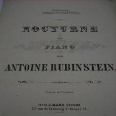 Partituras musicales: PARTITURA PARA PIANO. ANTOINE RUBINSTEIN: NOCTURNE. PARIS, EDI. J. MAHO, 7 PAGS.. Lote 30837253