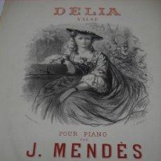 Partituras musicales: PARTITURA PARA PIANO. J. MENDES: DELIA. VALSE. PARIS EDI. CHOUDENS, 5 PAGS.. Lote 30837318