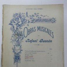 Partituras musicales: ANTIGUA PARTITURA OBRAS MUSICALES DE RAFAEL GASCON, ED. CASA DOTESIO, MADRID, 8 PAG. MIDE 31 X 25,5 . Lote 30893710