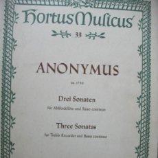 Partituras musicales: PARTITURA HORTUS MUSICUS - ANONYMUS -3 SONATAS - AÑO 1968. Lote 30938605
