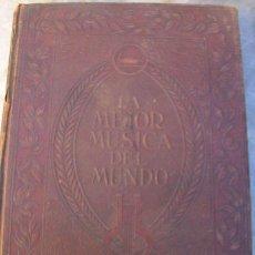 Partituras musicales: LA MEJOR MUSICA DEL MUNDO - LOTE DE TOMOS 1 AL 5 - EDICION LATINO AMERICANA - 1922. Lote 31126509