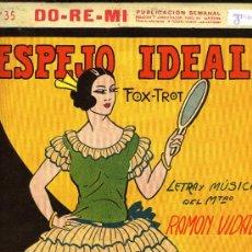 Partituras musicales: PARTITURA DEL FOX-TROT ESPEJO IDEAL, CREACIÓN DE GOYITA, 1925.. Lote 31326301