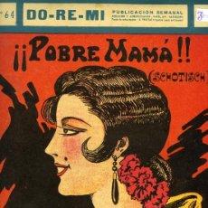Partituras musicales: PARTITURA DEL CHOTIS ¡¡POBRE MAMÁ!!, 1926. . Lote 31327267