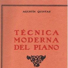 Partituras musicales: MUSICA.PARTITURA A.QUINTAS.TÉCNICA MODERNA DE PIANO.COMPLEMENTO. Lote 31395784