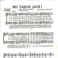 Partitions Musicales: 23 PARTITURAS TRILINGUES. 'OLD BLACK JOE!', 'NO TARDES TOM', 'NO TARDIS JACK', 4ª 1960. Lote 31406734