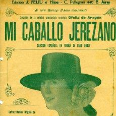"""Partitions Musicales: PARTITURA DEL PASODOBLE """"MI CABALLO JEREZANO"""", CREACIÓN DE OFELIA DE ARAGÓN. Lote 31530887"""