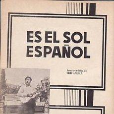Partituras musicales - PARTITURA ES EL SOL ESPAÑOL LUIS AGUILÉ. FOLIO. 4pgs. - 31559433