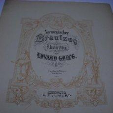 Partituras musicales: PARTITURA. EDVARD GRIEG: NORMEGISCHER BRAUTZUG. KLAVIERSTÜCK. OP. 19, Nº 2. EDI. C.F. PETERS. 7 PAGS. Lote 31561927