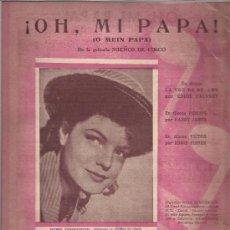 Partituras musicales: PARTITURA-ROMY SCHNEIDER-OH MI PAPA-EDIC.ARMONICO-195??-. Lote 31631042