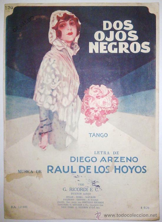 DOS OJOS NEGROS - TANGO – LETRA: D. ARZENO – MÚSICA: R. DE LOS HOYOS – PARTITURA ORIGINAL, AÑO 1930 (Música - Partituras Musicales Antiguas)