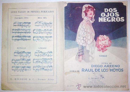 Partituras musicales: DOS OJOS NEGROS - TANGO – LETRA: D. ARZENO – MÚSICA: R. DE LOS HOYOS – PARTITURA ORIGINAL, AÑO 1930 - Foto 3 - 31638386