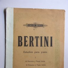 Partituras musicales: BERTINI / ESTUDIOS PARA PIANO / EDICION IBERICA N.1. Lote 31685187