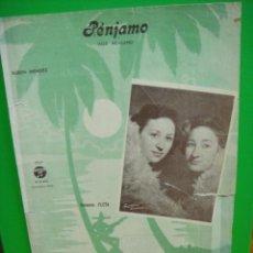 Partituras musicales: PARTITURA DE LA CANCION PENJAMO VALS MEJICANO - HERMANAS FLETA. Lote 31743508