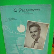 Partituras musicales: PARTITURA DE LA CANCION EL PENSAMIENTO - JOSE GUARDIOLA. Lote 31743571