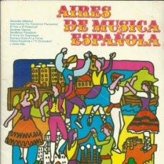 Partituras musicales - AIRES DE MUSICA ESPAÑOLA, ADAPTACION Y ARREGLOS JOAQUIN VANCELLS , 1979 - 32114485