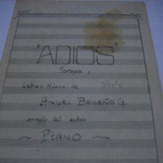 Partituras musicales: PARTITURA MANUSCRITA. ADIOS. JOROPO. LETRA, MUSICA Y ARREGLO PARA PIANO DE ANGEL BRICEÑO. 3 PAGS.. Lote 32180046
