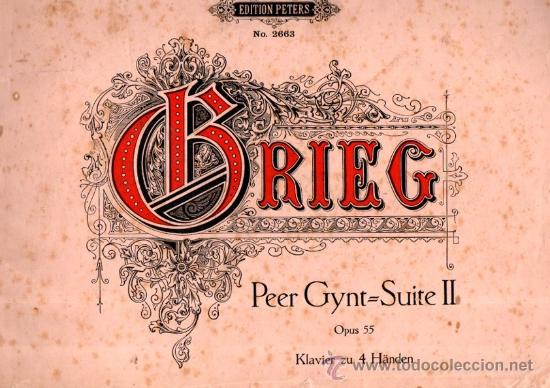 ZWEITE ORCHESTERSUITE, ADVARD GRIEG, KOMPONISTEN, LEIPZIG, C.F. PETERS (Música - Partituras Musicales Antiguas)