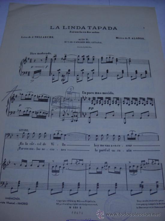 PARTITURA. F. ALONSO: LA LINDA TAPADA. ZARZUELA. ACRO II. Nº 7.(B) CANCION DEL GITANO. 4 PAGS. 1924 (Música - Partituras Musicales Antiguas)