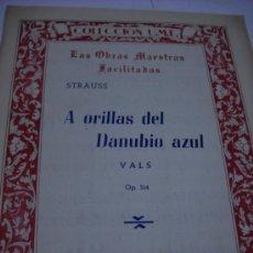 Partituras musicales: PARTITURA. JUAN STRAUSS: A ORILLAS DEL DANUBIO AZUL. VALS. OP. 314. UNION MUSICAL ESPAÑOLA 1945.. Lote 32403486